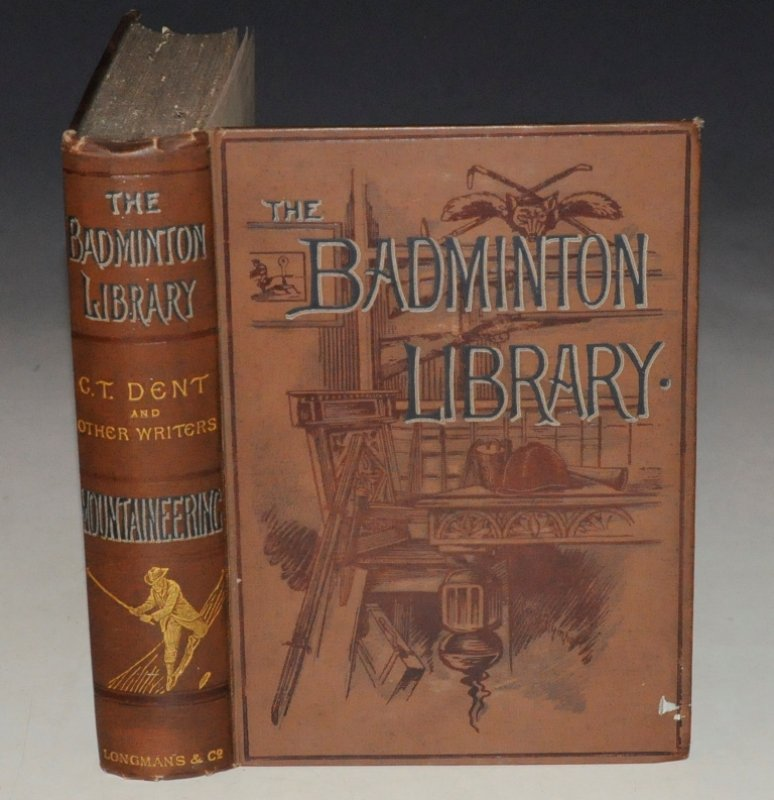 Image for Mountaineering The Badminton Library. With contributions by the W. M. Conway, D. W. Freshfield, C. E. Mathews, C. Pilkington, Sir F. Pollock, H. G. Willink, and an introduction by Mr Justice Wills.