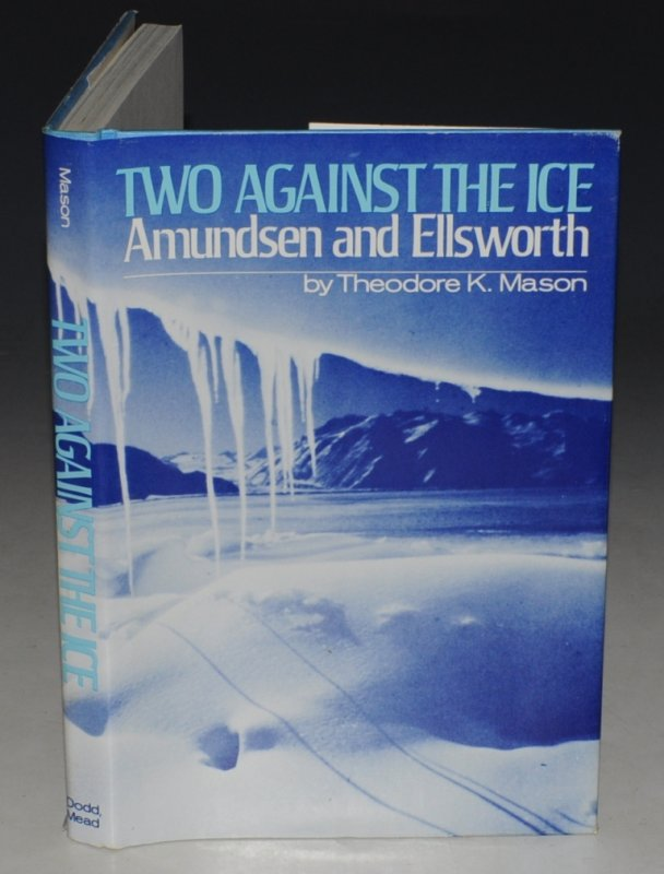 Image for Two Against The Ice Admunsen and Ellsworth