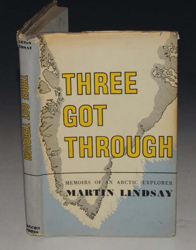 Image for Three Got Through Memoirs of an Arctic Explorer.