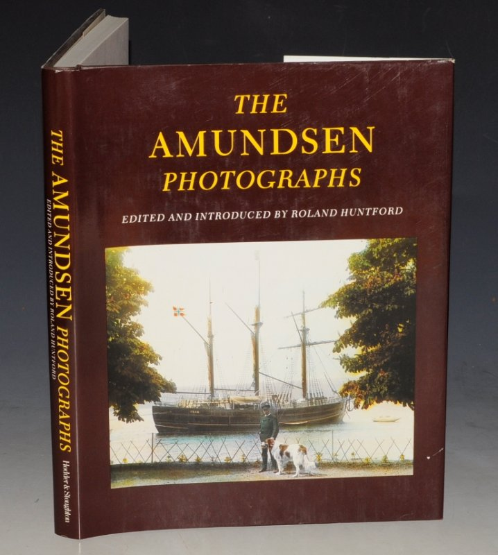 Image for The Amundsen Photographs Edited and Introduced by Roland Huntford.