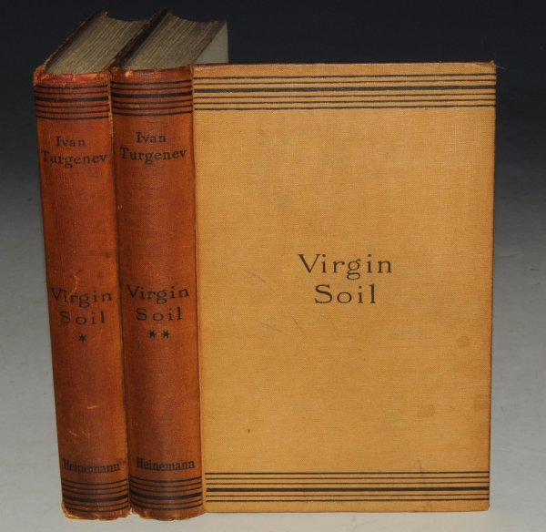 Image for Virgin Soil A Novel. Translated from the Russian by Constance Garnett. In Two Volumes. The Novels of Ivan Turgenev Volumes VI & VII.