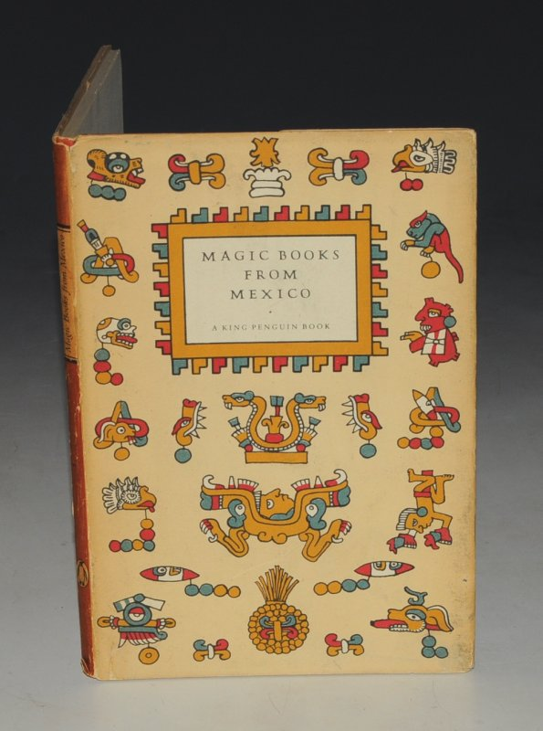 Image for Magic Books From Mexico. With an Introduction and Notes on the Plates by C.A.Burland.