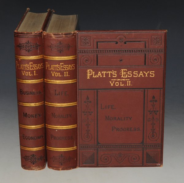 Image for Platt's Essays. In Two Volumes. Vol.1 - Business, Money, Economy. Vol.2 - Life, Morality, Progress. In Two Volumes. Fifth Thousand.
