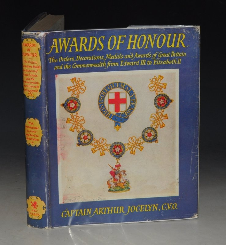 Image for Awards of Honour The Orders, Decorations, Medals and Awards of Great Britain & The Commonwealth from Edward III to Elizabeth II. With a Foreword by The Earl Mountbatten of Burma. WITH AUTHOR'S SIGNED LETTER.