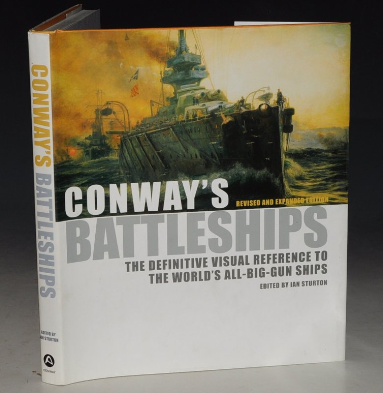 Image for Conway's Battleships The Definitive Visual Reference to the World's All-Big-Gun Ships. Revised and Expanded Edition.