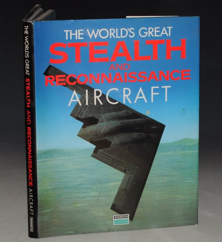 Image for The World's Great Stealth and Reconnaissance Aircraft.