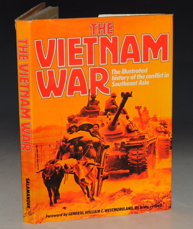 Image for The Vietnam War The Illustrated History of the Conflict in Southeast Asia.