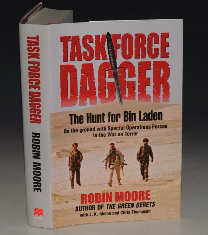 Image for Task Force Dagger. The Hunt for Bin Laden. On the ground with Special Operations Forces in the War on Terror.