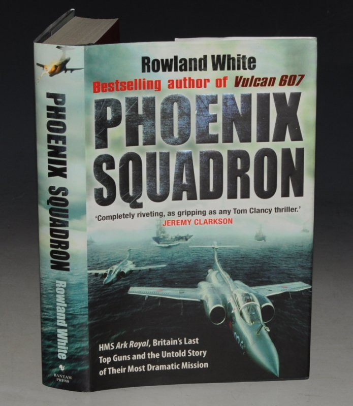 Image for Phoenix Squadron HMS Ark Royal, Britain's last topguns and the untold story of their most extraordinary mission.