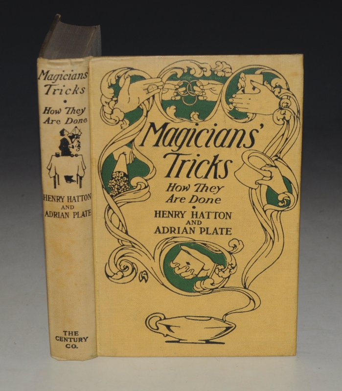Image for Magicians' Tricks: How They Are Done. With Contributions by Felicien Trewey, Karl Germain, Will Goldston and Others.