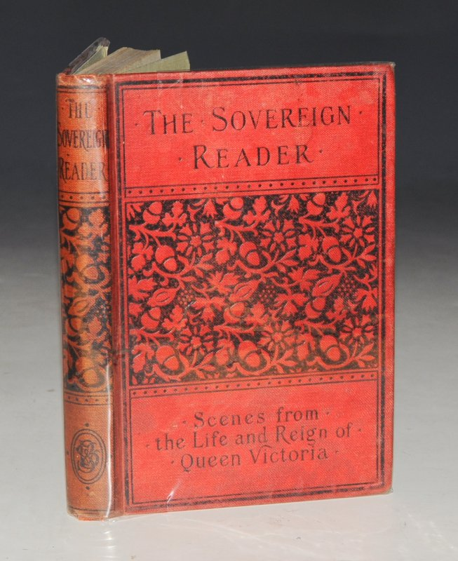 "Image for The Sovereign Reader: Scenes From The Life and Reign of Queen Victoria. For Upper Classes in Schools. With a red stamp on title-page: ""Presented by the Publishers""."