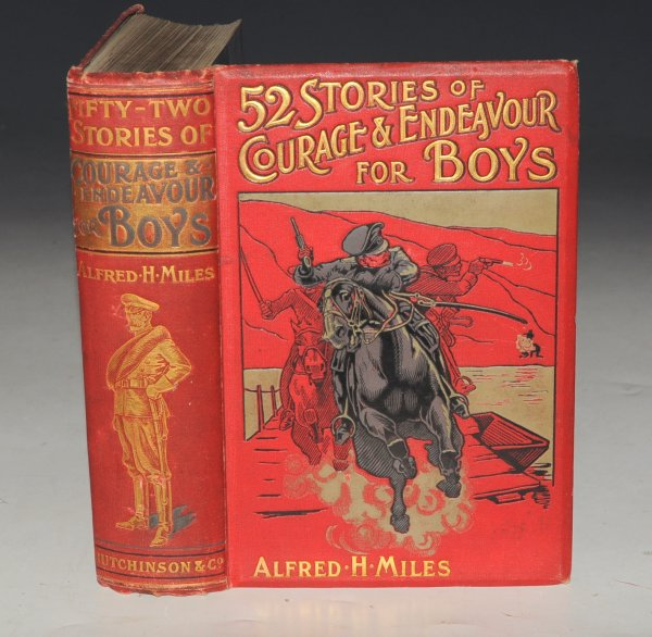 "Image for 52 Stories of Courage & Endeavour for Boys. Contains: ""At Talavera,"" by Henty (pp.353-360, with 1 b/w plate). Ed.by A.H. Miles."