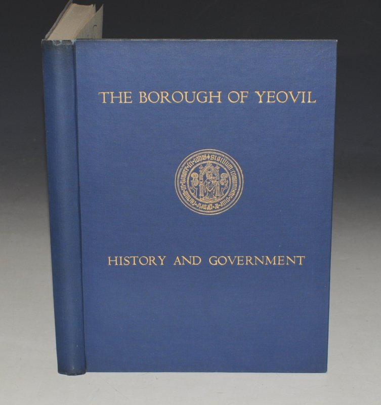 Image for The Borough of Yeovil, It's History and Government Through the Ages. With Assitance of L.C. Haywar and E.A. Batty.
