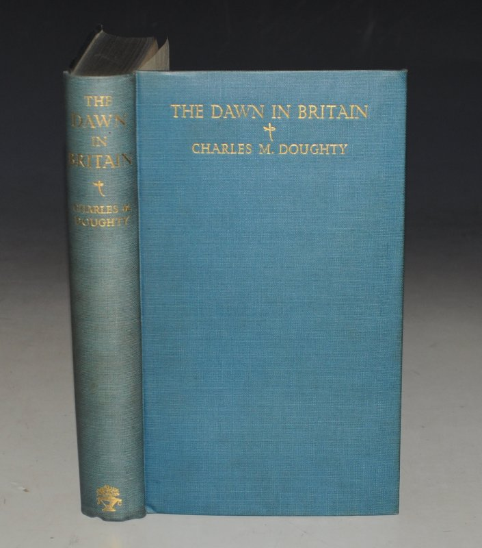 "Image for The Dawn In Britain. (Author of ""Travels in Arabia Deserta"") LIMITED NUMBERED EDITION."