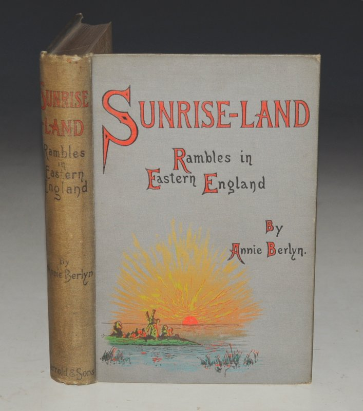 Image for Sunrise-Land. Rambles in Eastern England. Illustrated by Arthur Rackham. Third Edition.