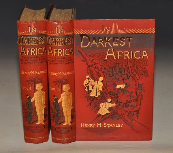 In Darkest Africa. Or: The Quest, Rescue and Retreat of Emin, Governor of Equatoria. With one hundred and fifty woodcut illustrations and maps. Third Edition. In Two Volumes Complete.