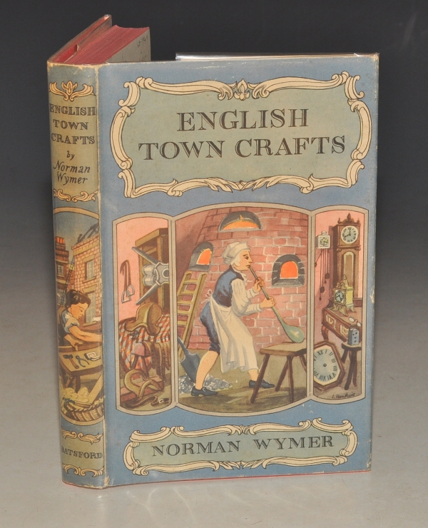 Image for English Town Crafts. A Survey of their Development from Early Times to the Present Day.