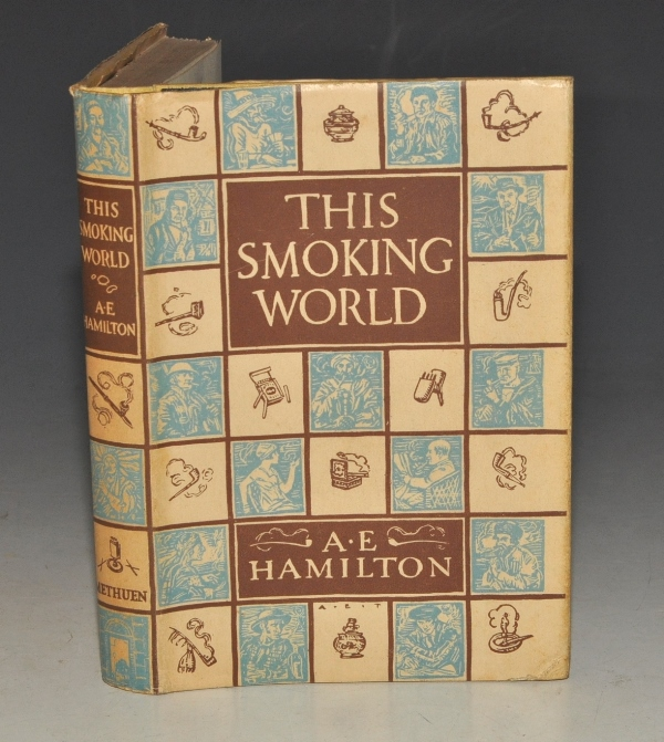 Image for This Smoking World. With an introductory essay by Sir Montague Shearman.
