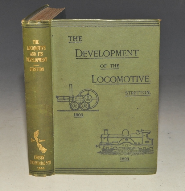 Image for The Locomotive Engine and Its Development. A Popular treatise on the gradual improvements made in railway engines between 1803 and 1893. With numerous illustrations. Second edition, revised and enlarged.