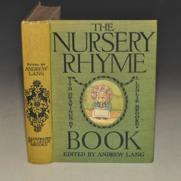 Image for The Nursery Rhyme Book. Edited by Andrew Lang. Illustrated by L. Leslie Brooke.