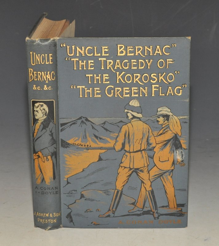 Image for Uncle Bernac. The Green Flag. The Tragedy of The Korosko. Three Volumes Bound in One.