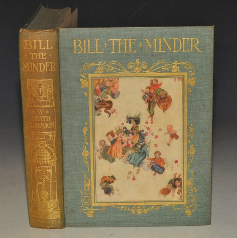 Image for Bill the Minder. Written and illustrated by W. Heath Robinson.