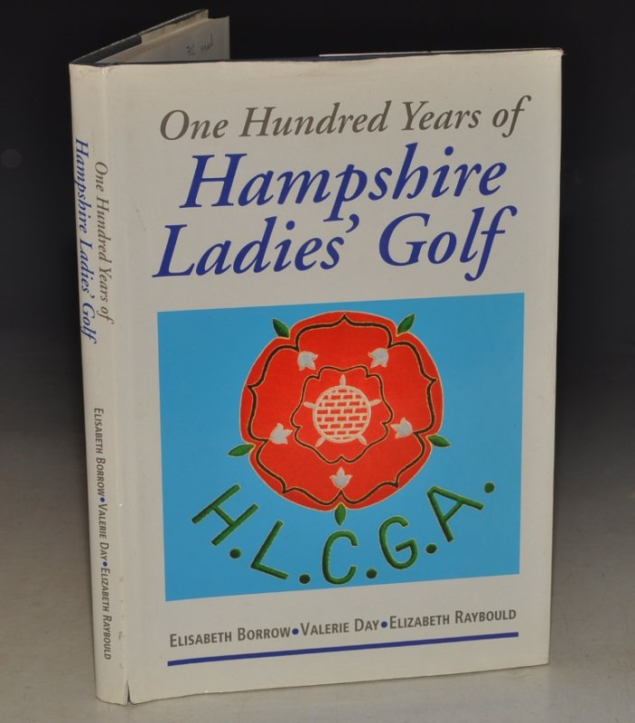 Image for One Hundred Years of Hampshire Ladies' Golf Signed Copy.