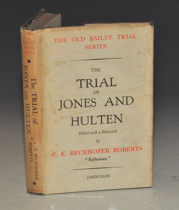 "Image for The Trial of Jones and Hulten. Edited with a Foreword. ""The Old Bailey Trial Series."""