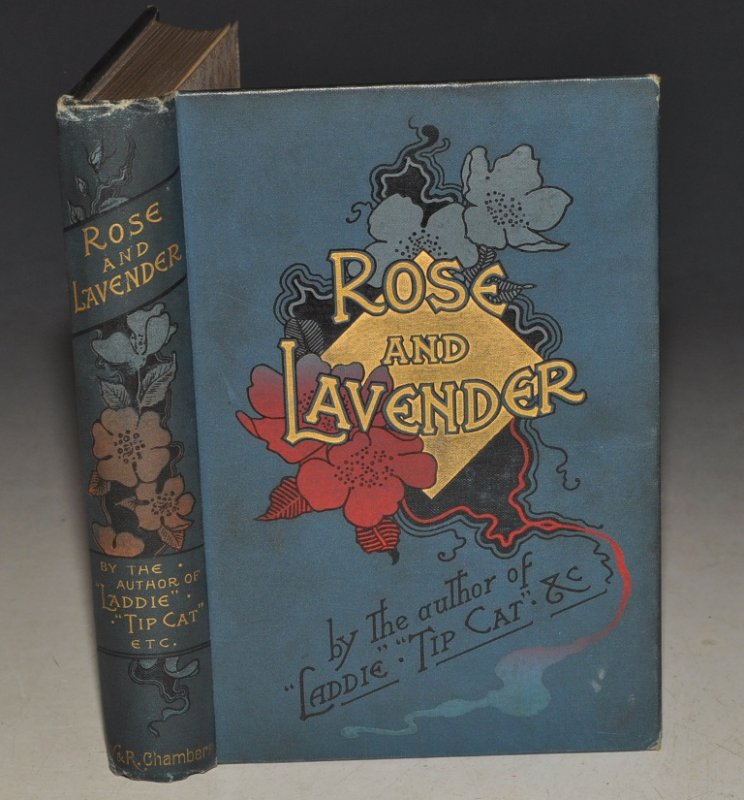 Image for Rose and Lavender. By The Author of 'Laddie,' 'Tip-Cat,' 'Pomona,' &c. &c.