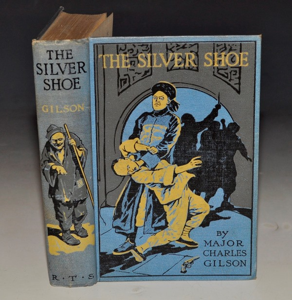 Image for The Silver Shoe. Being an Account of a Secret Society and the Doings of Chung-Li and Certain Other Chinese of Infamous Repute. Illustrated by R. Caton Woodville.