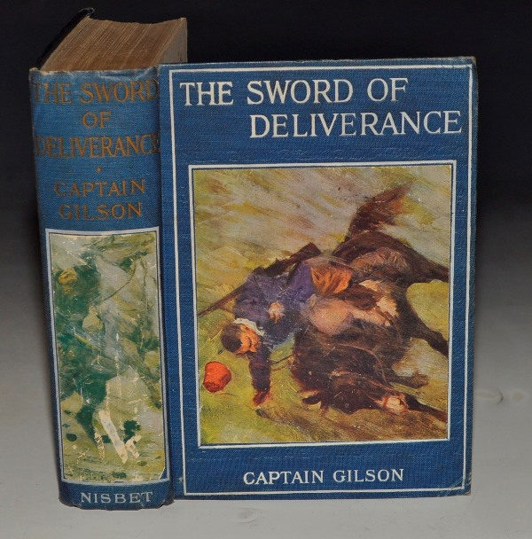 Image for The Sword of Deliverance A Story of the Balkan War, the Battle of Lule Burgas, and The Siege of Adrianople. With Illustrations by H. C. Seppings Wright.
