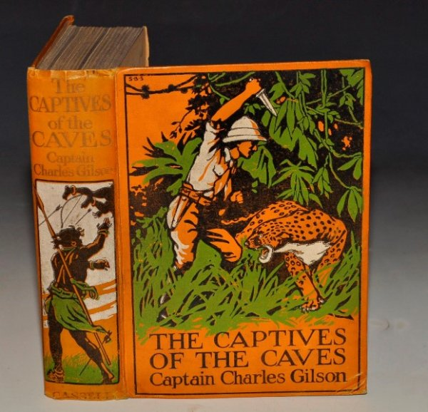 Image for The Captives of the Caves. And other stories of Adventure. Illustrated with 4 Colour plates by Leo Bates.