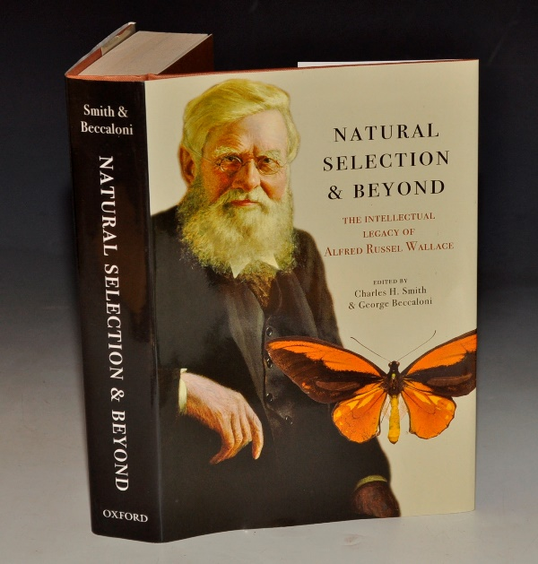 Image for Natural Selection and Beyond. The Intellectual Legacy of Alfred Russel Wallace. Edited by C.H. Smith and G. Beccaloni.
