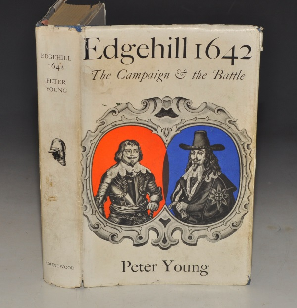 Image for Edgehill 1642. The Campaign and the Battle. SIGNED COPY.