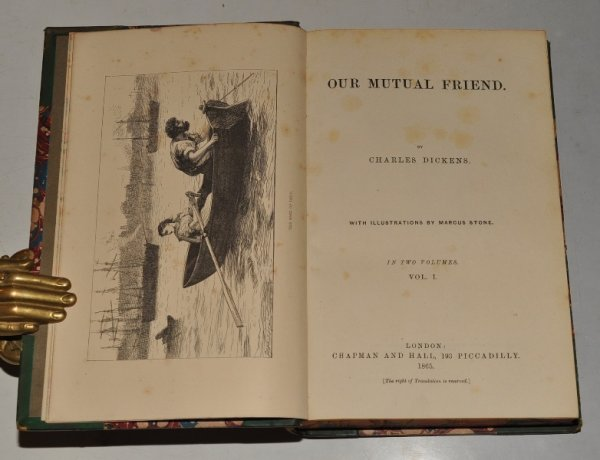 Image for Our Mutual Friend. With illustrations by Marcus Stone. In Two Volumes.