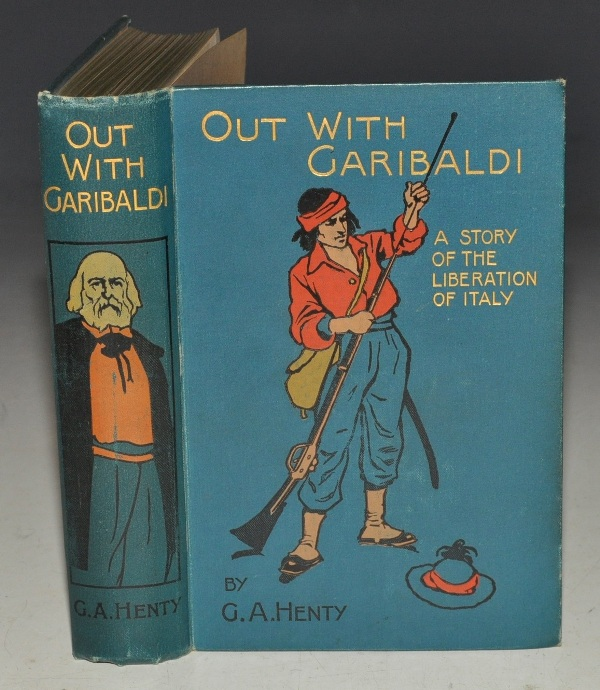 Image for Out With Garibaldi. A Story of the Liberation of Italy.