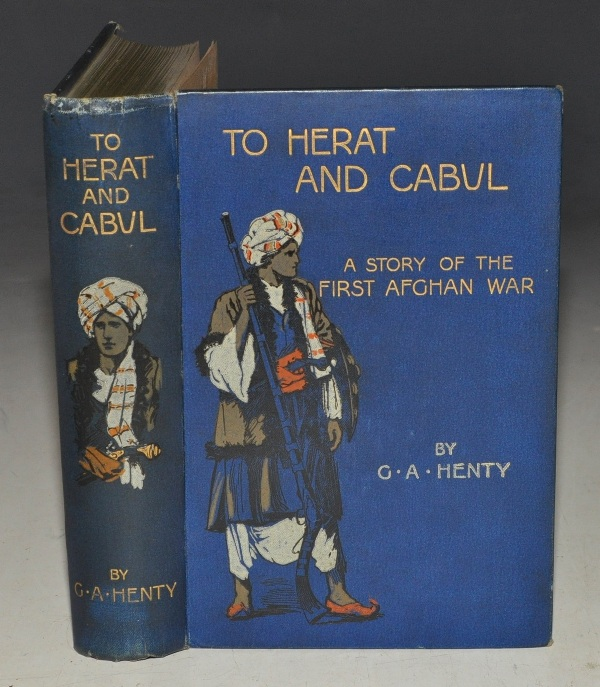 Image for To Herat and Cabul. A Story of the First Afghan War. With eight illustrations by Charles Sheldon and map.