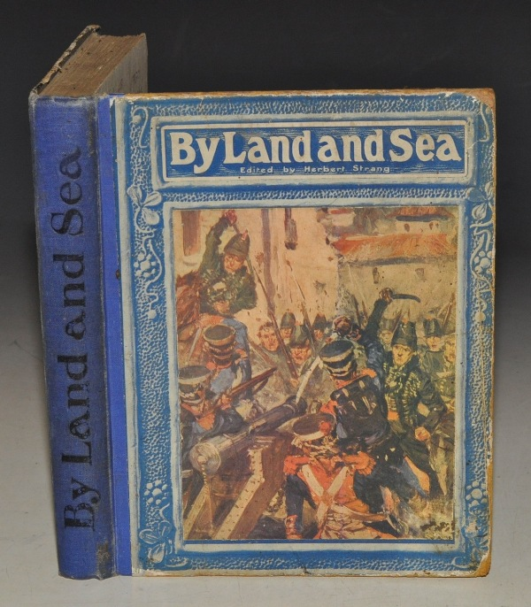 Image for By Land and Sea. Edited by Herbert Strang.
