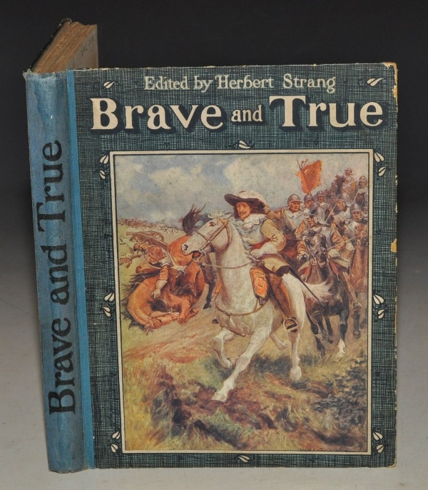 Image for Brave and True. Edited by Herbert Strang.