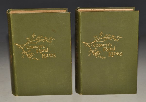 Image for Rural Rides In the counties of Surrey, Kent, Sussex, Hants, Berks, Oxford, Bucks, Wilts, Somerset, Gloucester, Hereford, Salop, Worcester, Stafford, Leicester, Hertford, Essex, Suffolk, Norfolk, Cambridge, Huntingdon, Nottingham, Lincoln, York, Lancaster, Durham and Northumberland, during the Years 1821 to 1832. With Economical and Political Observations. A New Edition, with Notes, by Pitt Cobbett. Two volumes.