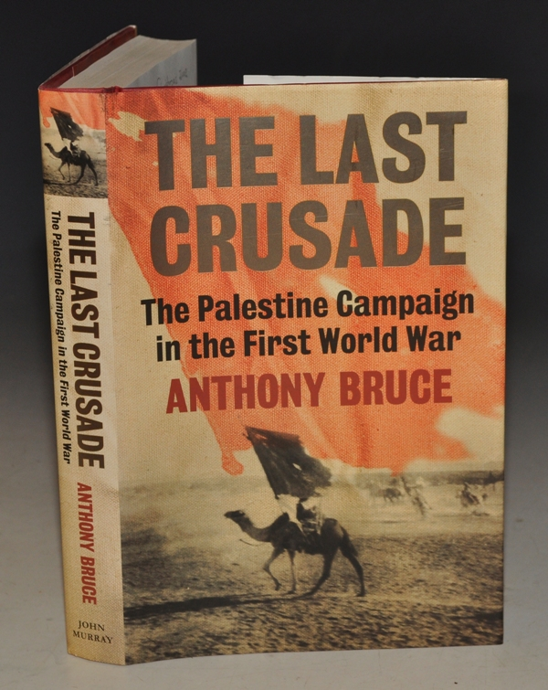 Image for The Last Crusade, The Palestine Campaign in the First World War.
