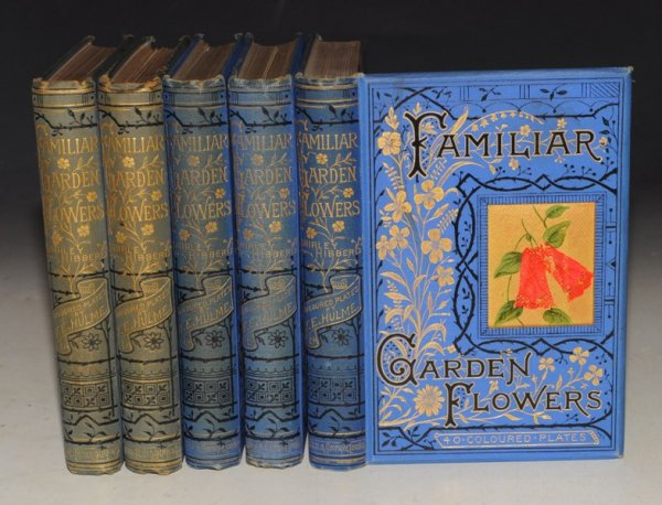 Image for Familiar Garden Flowers. Described by SHIRLEY HIBBERD. First to Fifth Series. In Five Volumes.