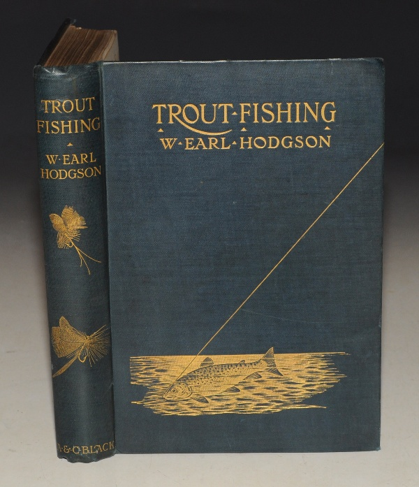 Image for Trout Fishing. With a frontis by Rolfe and a Facsimile in Colours of a Model Book of Flies...