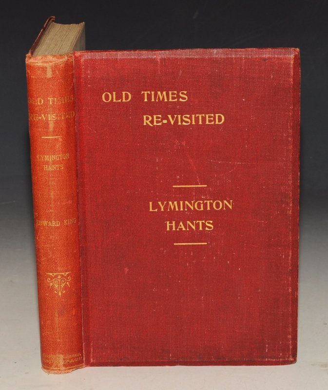 Image for Old Times Re-Visited in the Borough & Parish of Lymington, Hants. Second Edition.