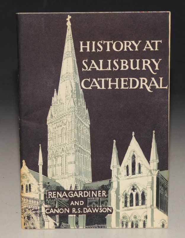 Image for History at Salisbury Cathedral. Text by Canon R.S. Dawson.