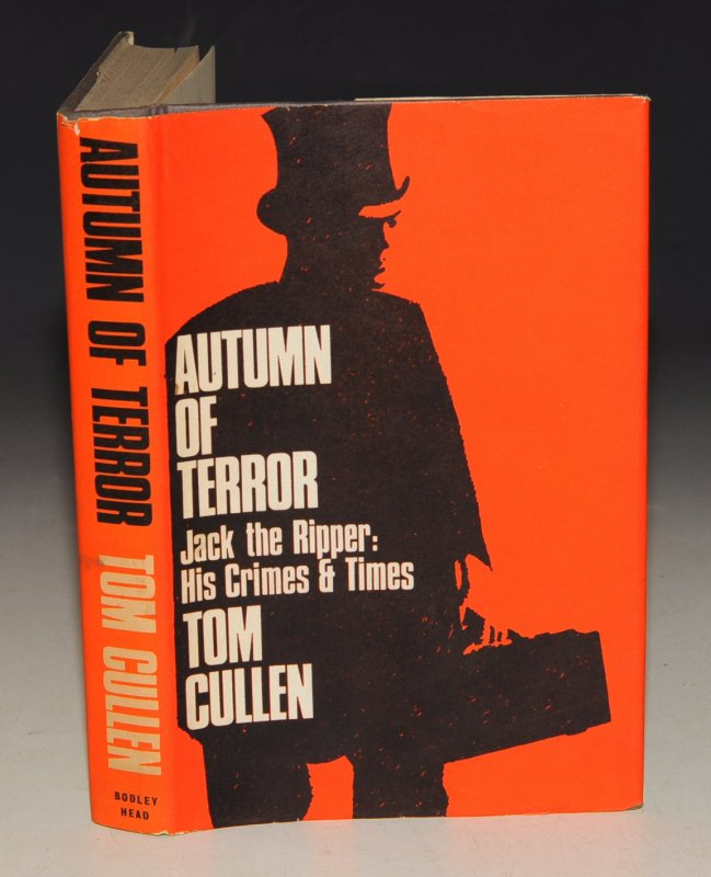 Image for Autumn of Terror. Jack The Ripper, His Times and Crimes.