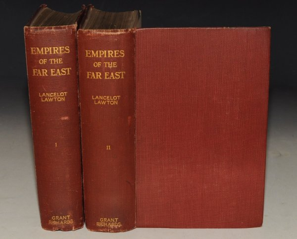 Image for Empires of the Far East A study of Japan and of her Colonial Possessions, of China and Manchuria, and of the Political Questions of Eastern Asia and The Pacific. In Two Volumes. SIGNED.
