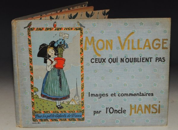 Image for Mon Village Ceux Qui N'oublient Pas. Images et commentaire par l'oncle Hansi. (My village. Those who do not forget. Images and comment by uncle hansi.)