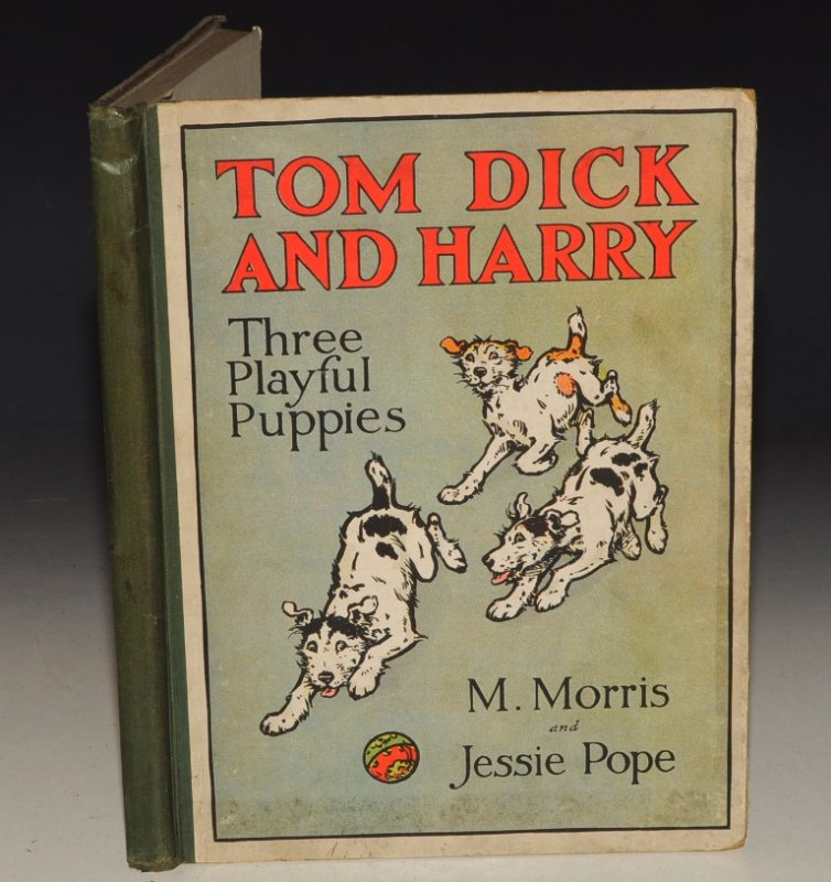 Image for Tom, Dick, and Harry Their Deeds and Misdeeds. Pictured by M. Morris. Told by Jessie Pope.