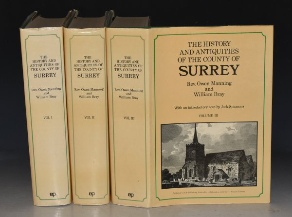 Image for The History and Antiquities of the County of Surrey. Reprint edition. Introduction by General Editor Professor Jack Simmons. In Three volumes.